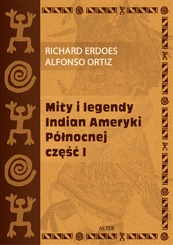 American Indian Myths and Legends, part I