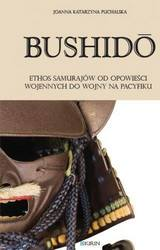 miniatura Bushidō. The Samurai Ethos from War Tales to the Pacific War